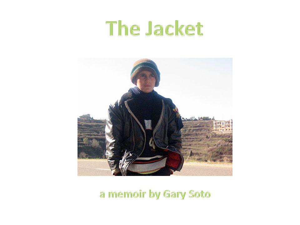 The Jacket a memoir by Gary Soto