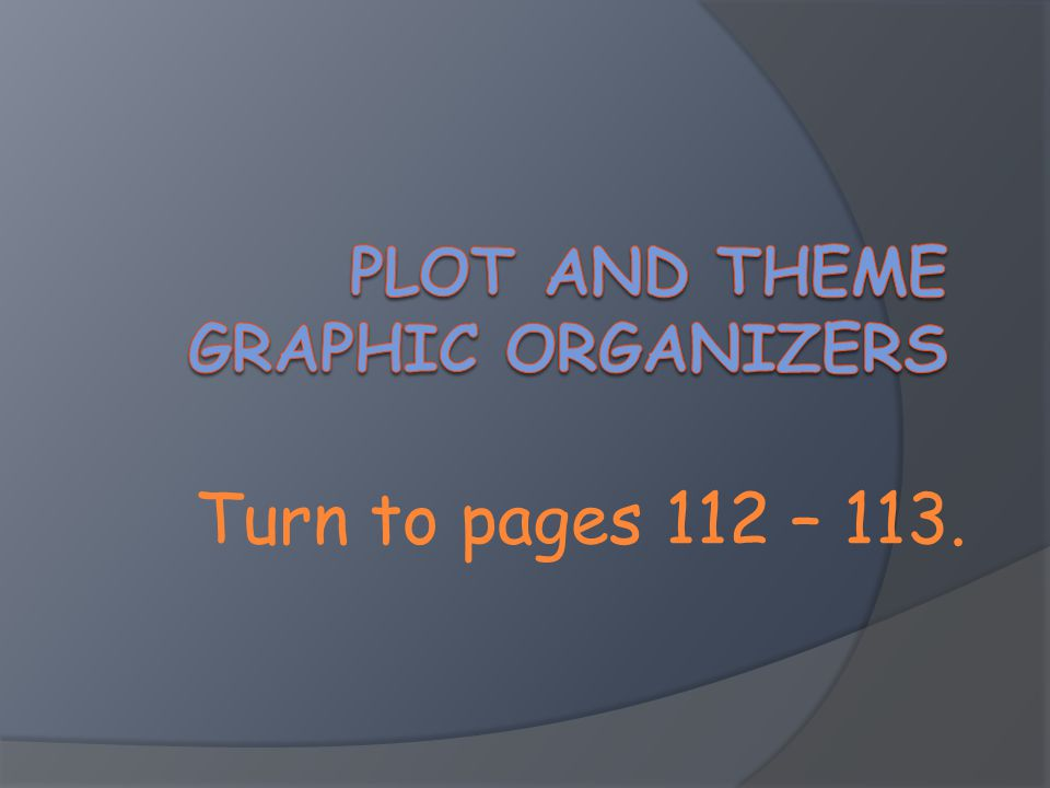 Plot and Theme Graphic Organizers