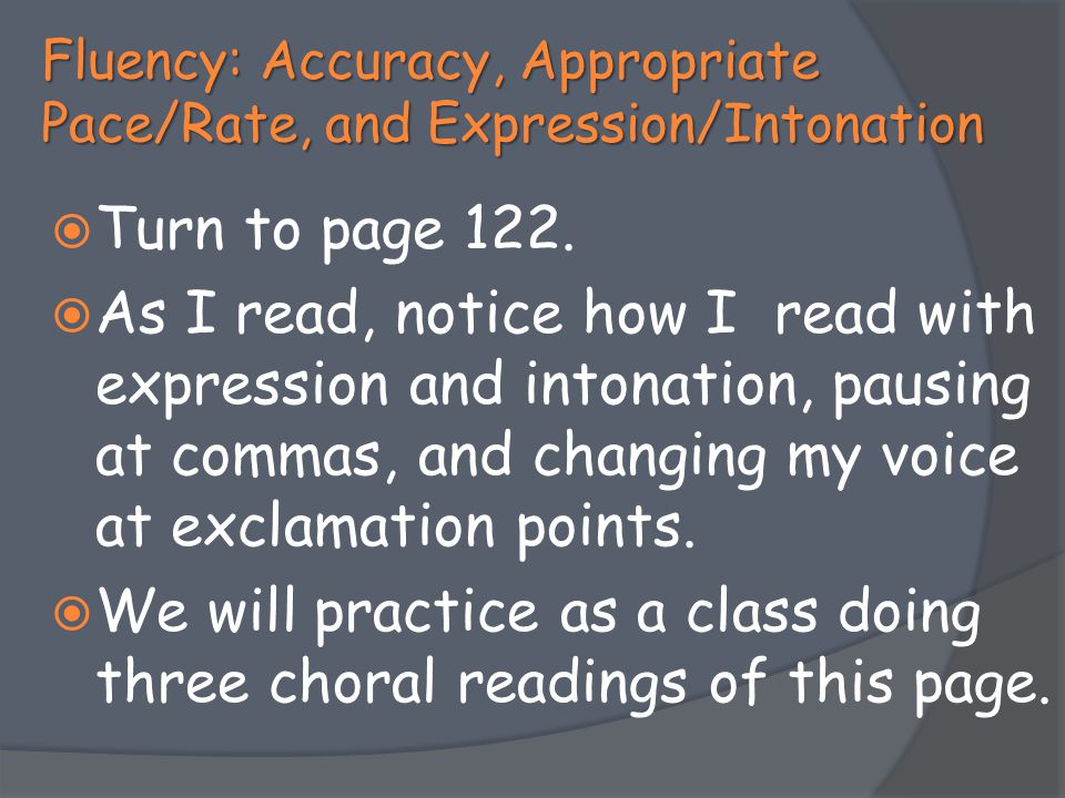 Fluency: Accuracy, Appropriate Pace/Rate, and Expression/Intonation