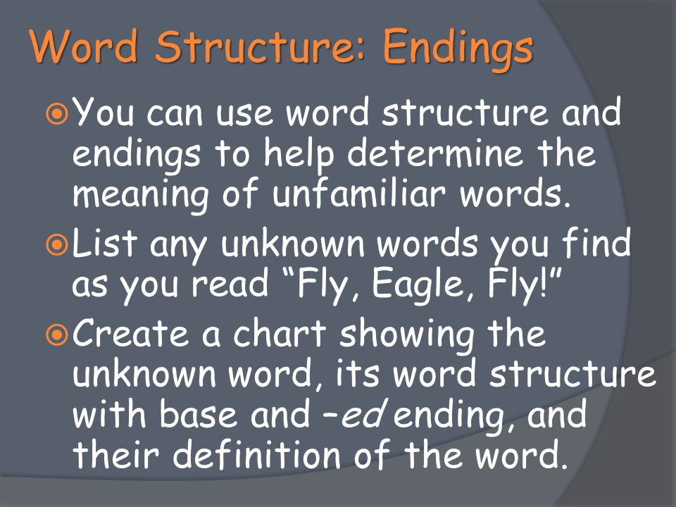 Word Structure: Endings