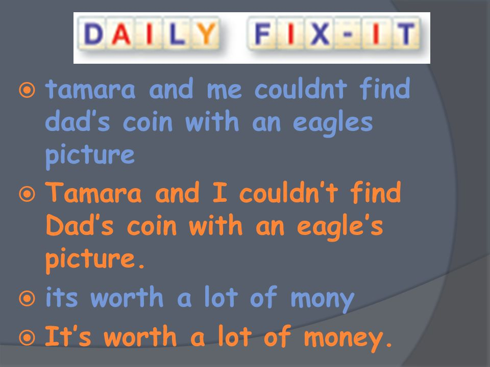 tamara and me couldnt find dad's coin with an eagles picture