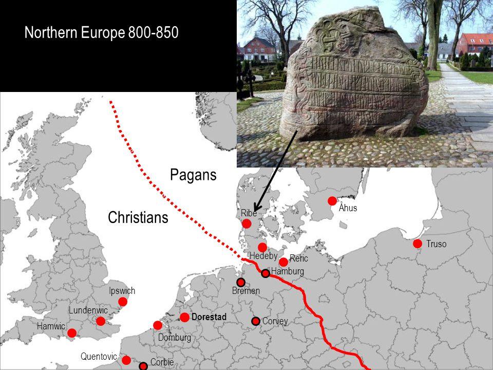 Northern Europe 800-850 Pagans Christians Birka Kaupang Åhus Ribe
