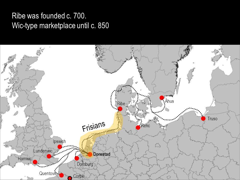 Wic-type marketplace until c. 850
