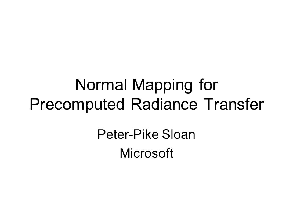Normal Mapping for Precomputed Radiance Transfer