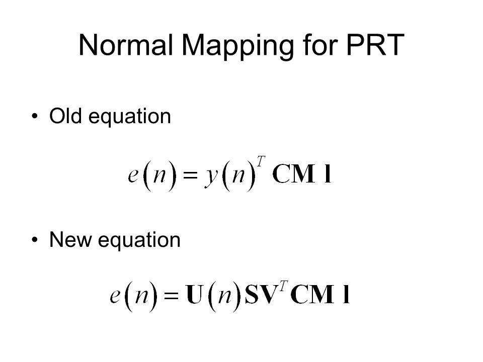 Normal Mapping for PRT Old equation New equation