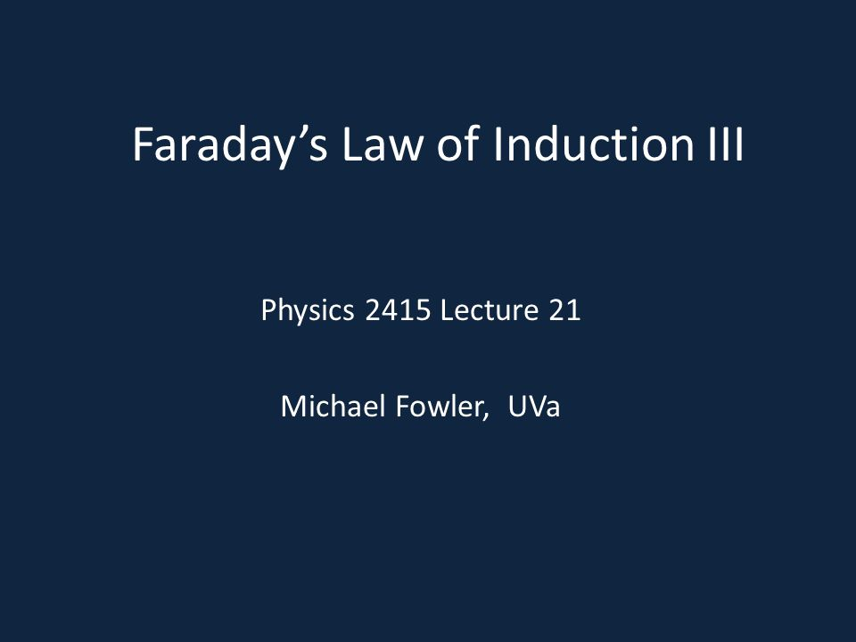 Faraday's Law of Induction III