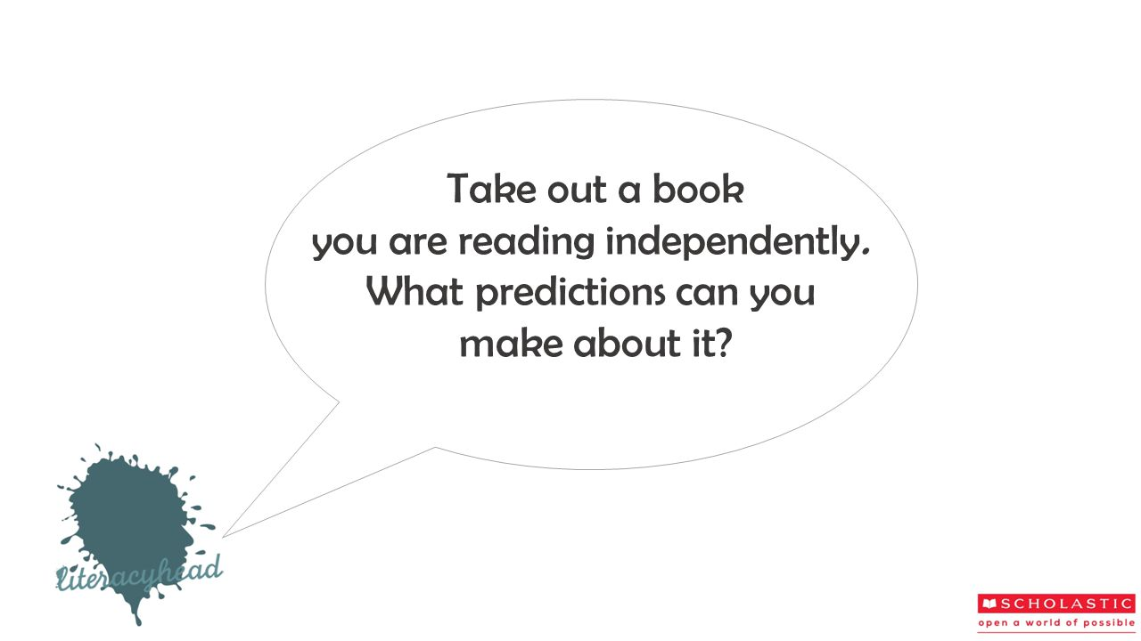 you are reading independently. What predictions can you make about it