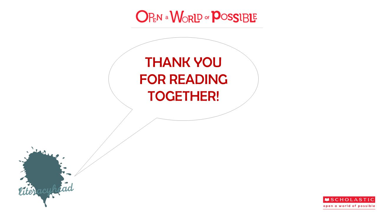 THANK YOU FOR READING TOGETHER!