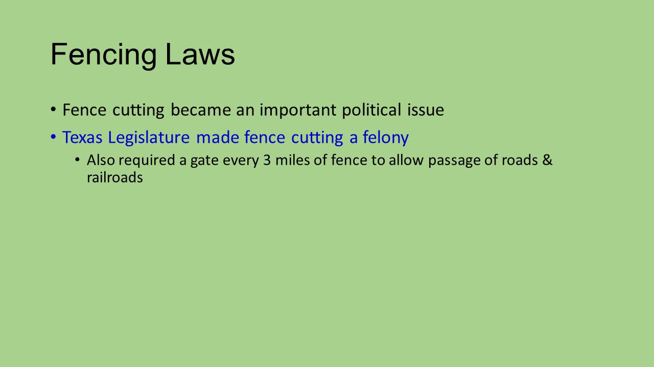 Fencing Laws Fence cutting became an important political issue