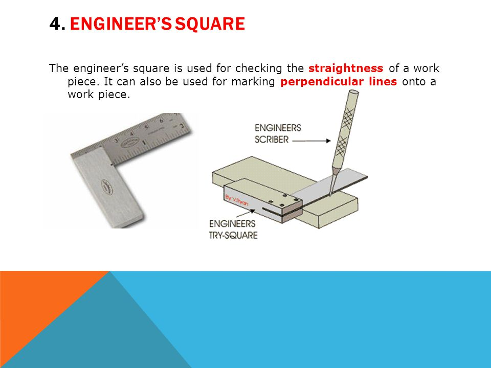 4. Engineer's square