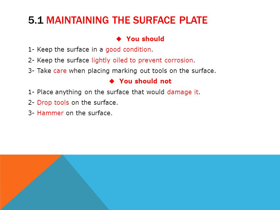 5.1 Maintaining The Surface Plate