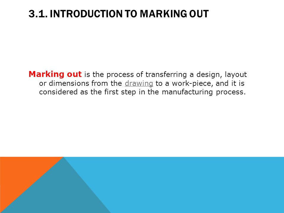 3.1. Introduction to marking out