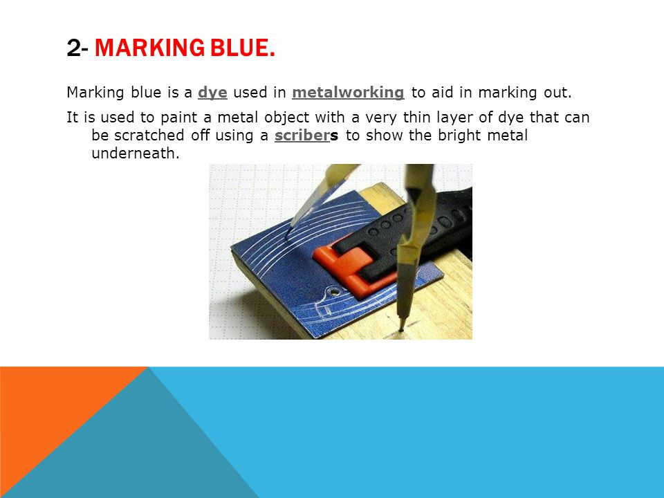 2- Marking blue.