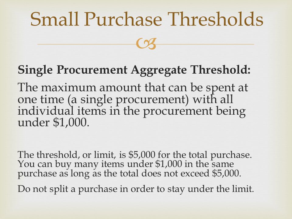 Small Purchase Thresholds