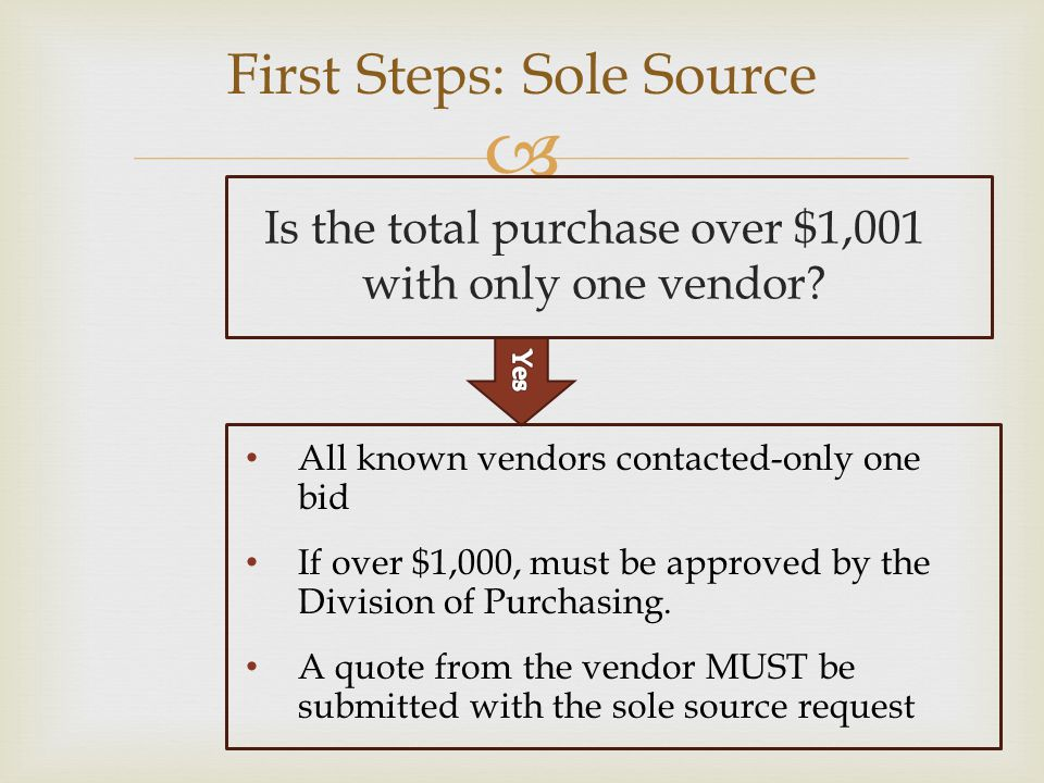 First Steps: Sole Source