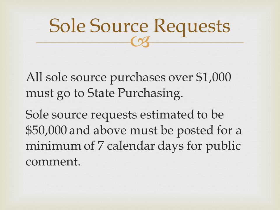 Sole Source Requests