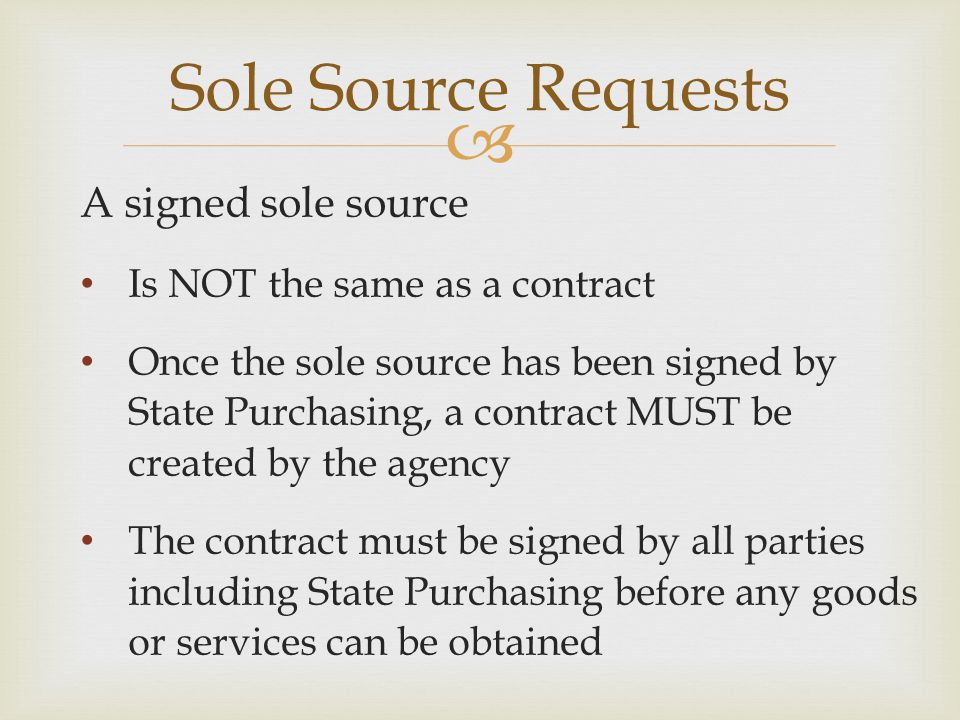 Sole Source Requests A signed sole source