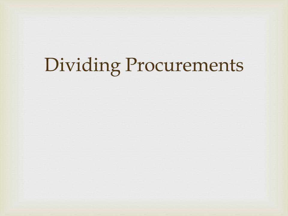 Dividing Procurements