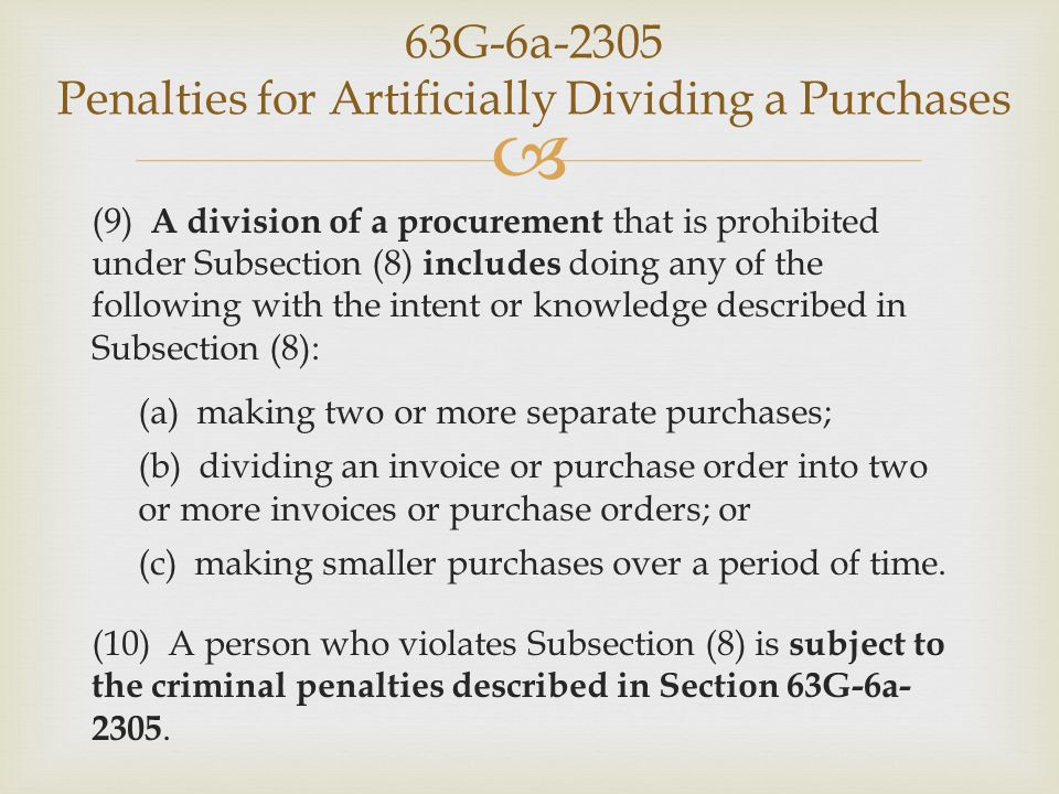 63G-6a-2305 Penalties for Artificially Dividing a Purchases