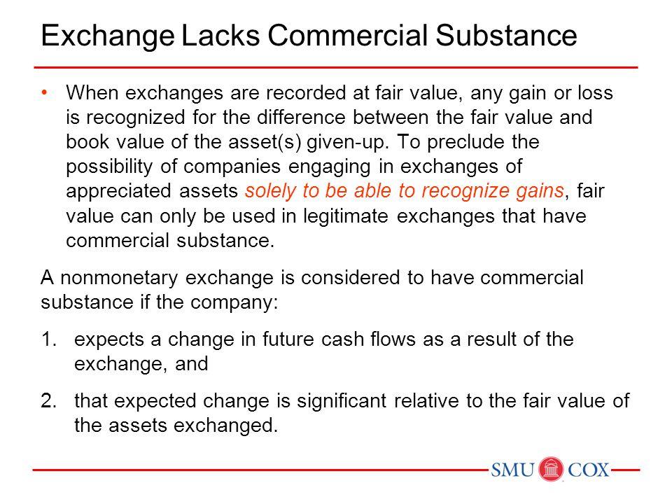 Exchange Lacks Commercial Substance