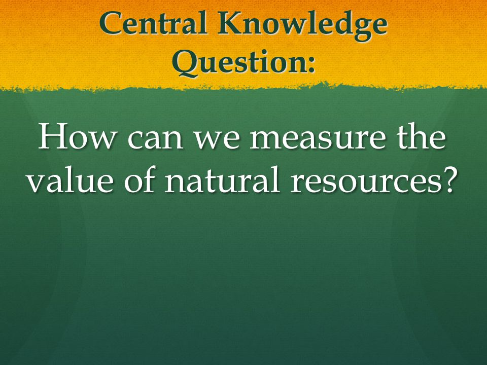 Central Knowledge Question: