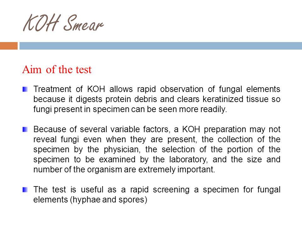 KOH Smear Aim of the test