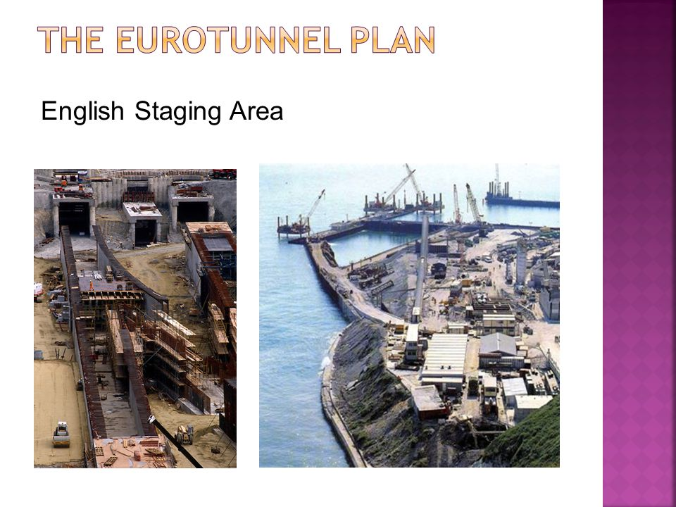 The Eurotunnel Plan English Staging Area