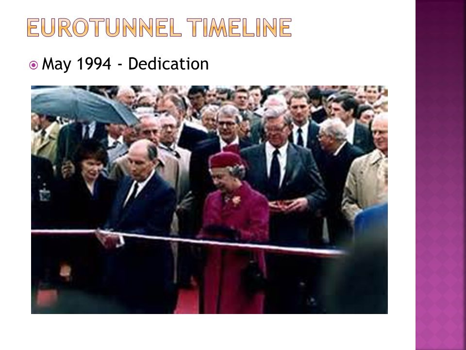 Eurotunnel TimeLine May 1994 - Dedication