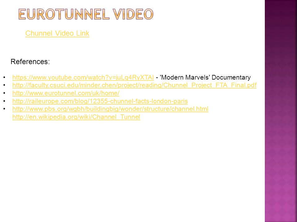 Eurotunnel Video Chunnel Video Link References: