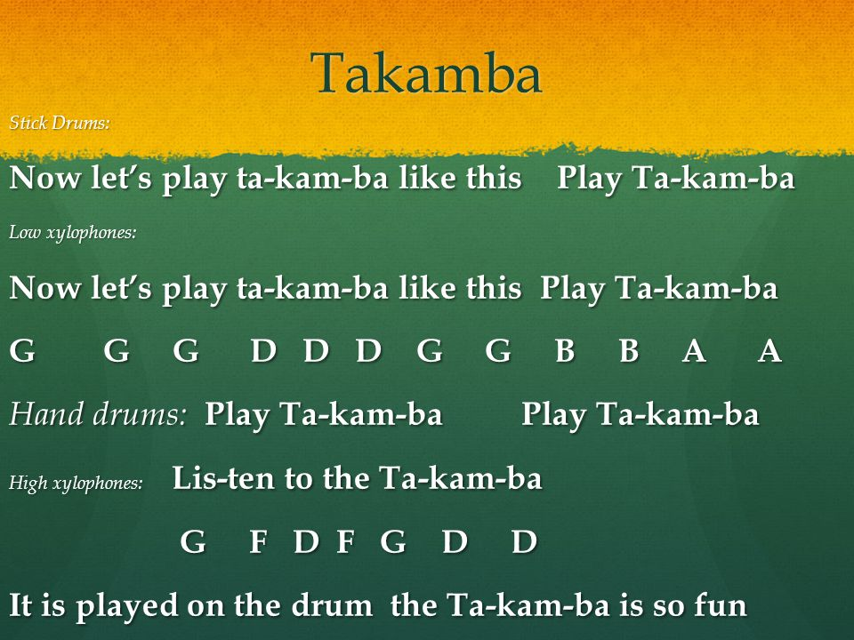 Takamba Now let's play ta-kam-ba like this Play Ta-kam-ba