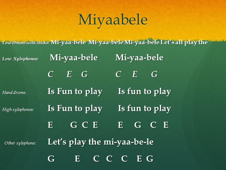 Miyaabele C E G C E G E G C E E G C E