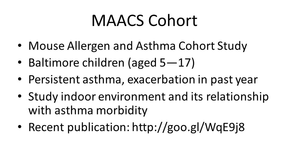 MAACS Cohort Mouse Allergen and Asthma Cohort Study
