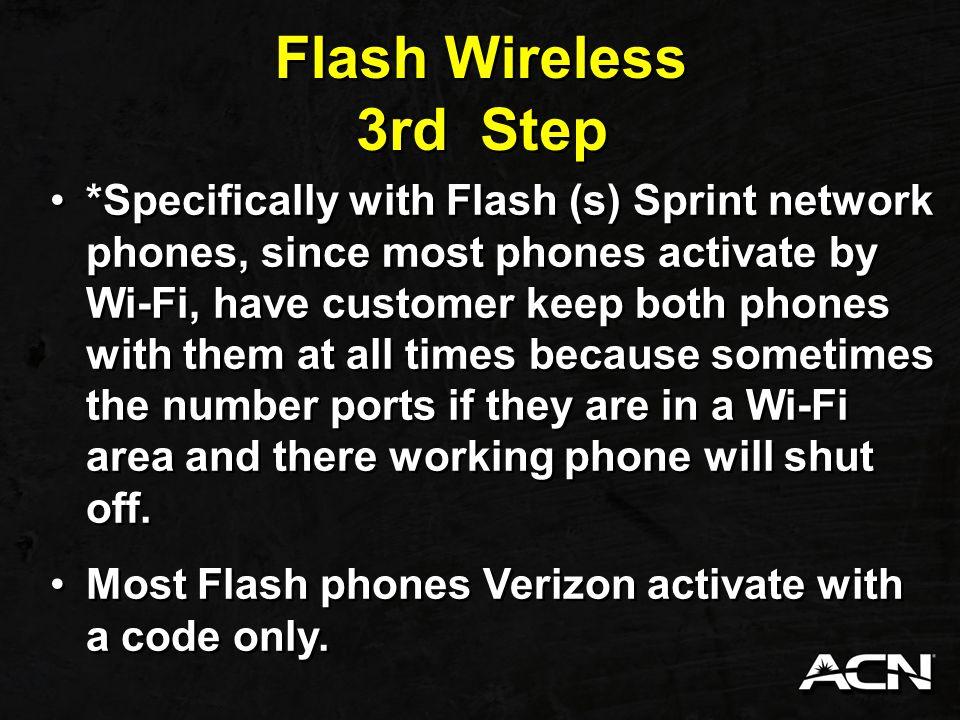 Flash Wireless 3rd Step.