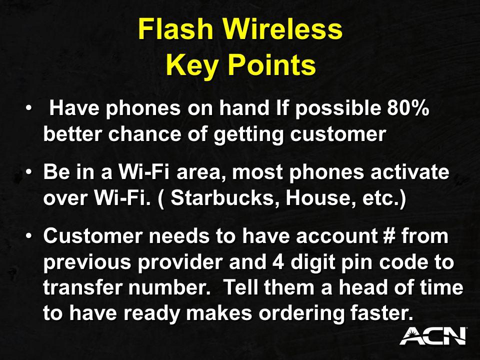 Flash Wireless Key Points