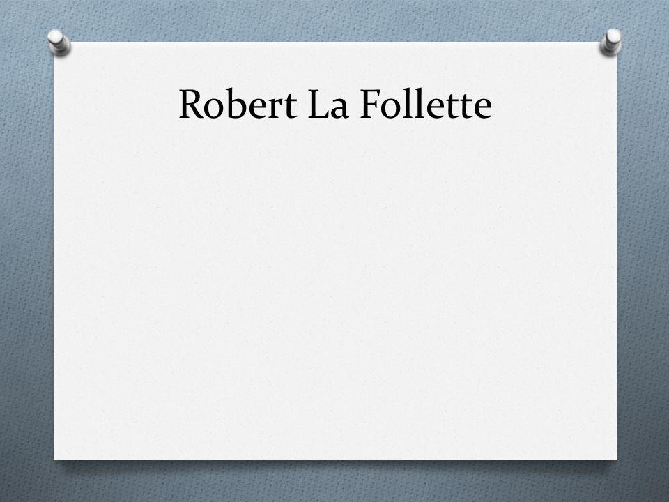 Robert La Follette