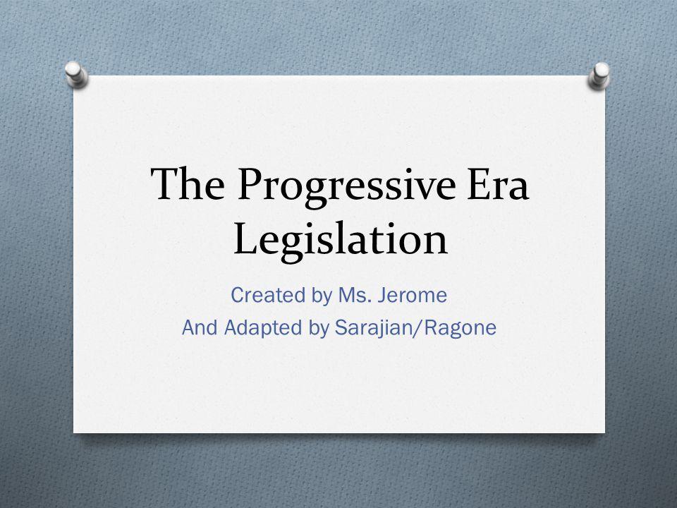The Progressive Era Legislation