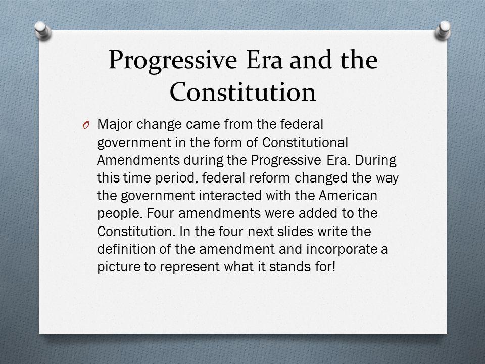 Progressive Era and the Constitution