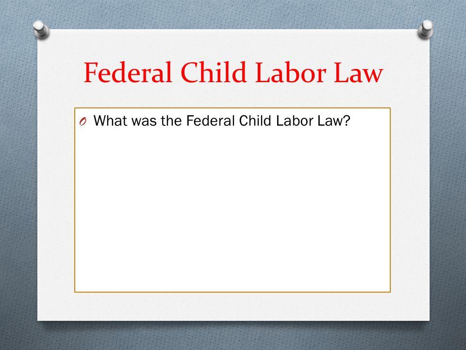Federal Child Labor Law