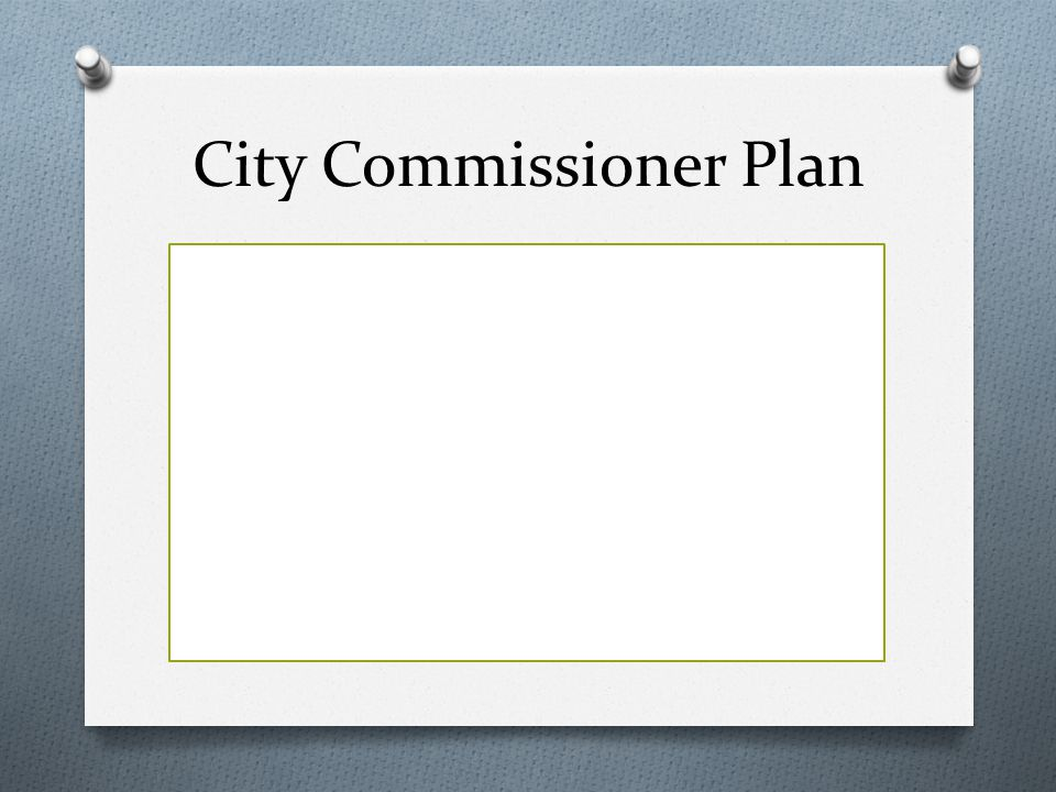 City Commissioner Plan