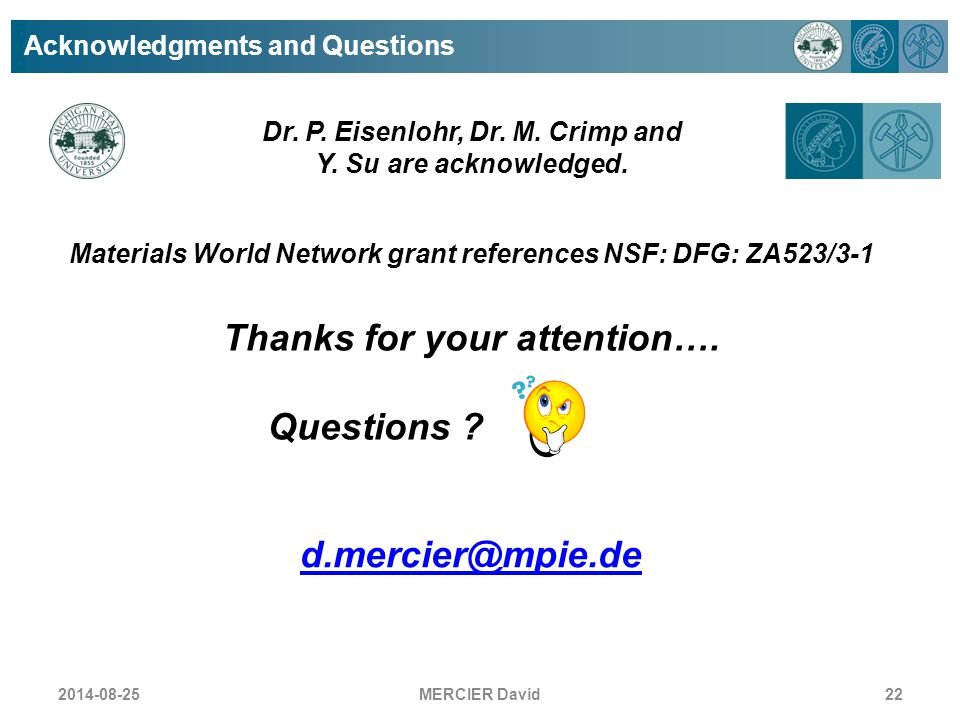 Thanks for your attention…. d.mercier@mpie.de