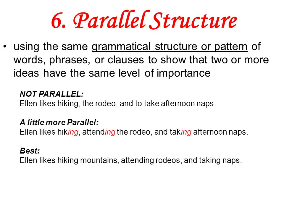 6. Parallel Structure