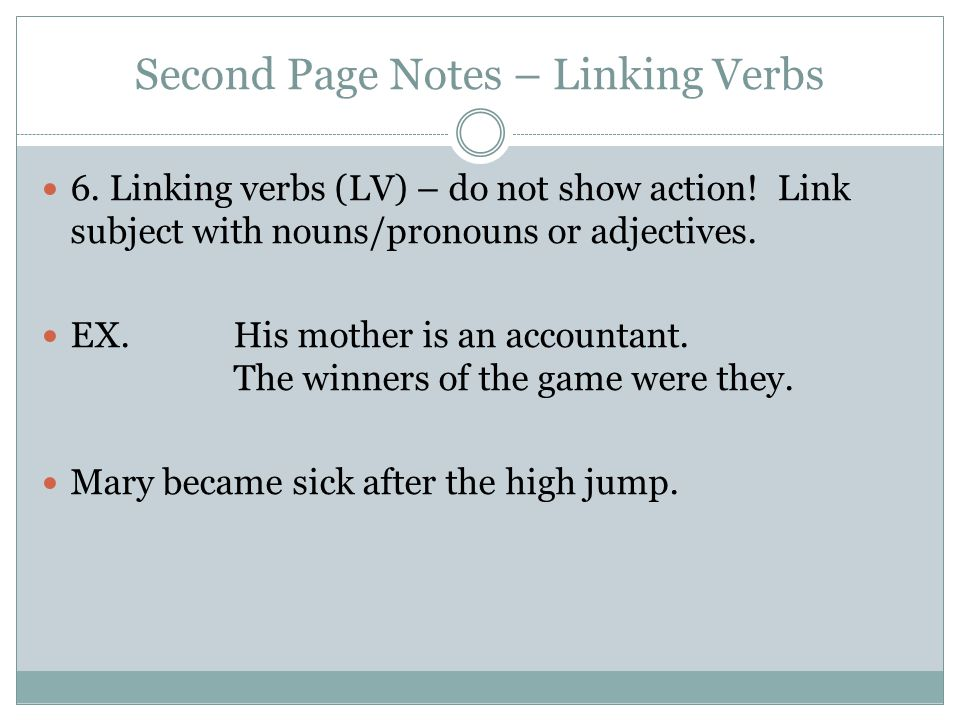 Second Page Notes – Linking Verbs