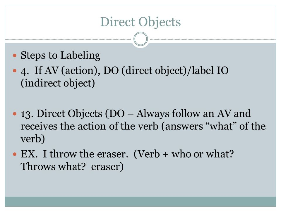 Direct Objects Steps to Labeling