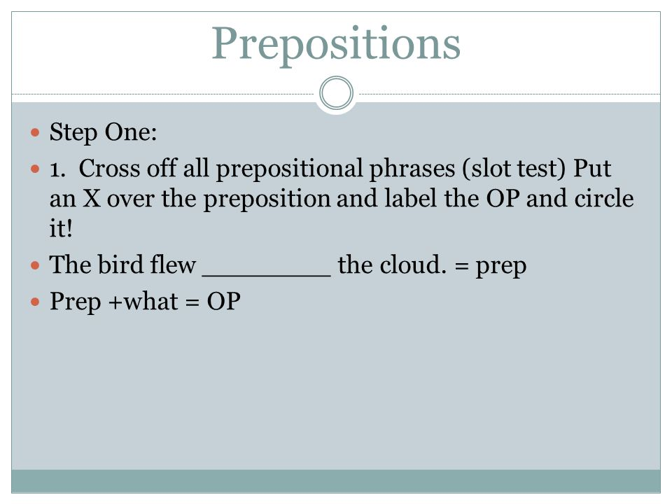 Prepositions Step One: