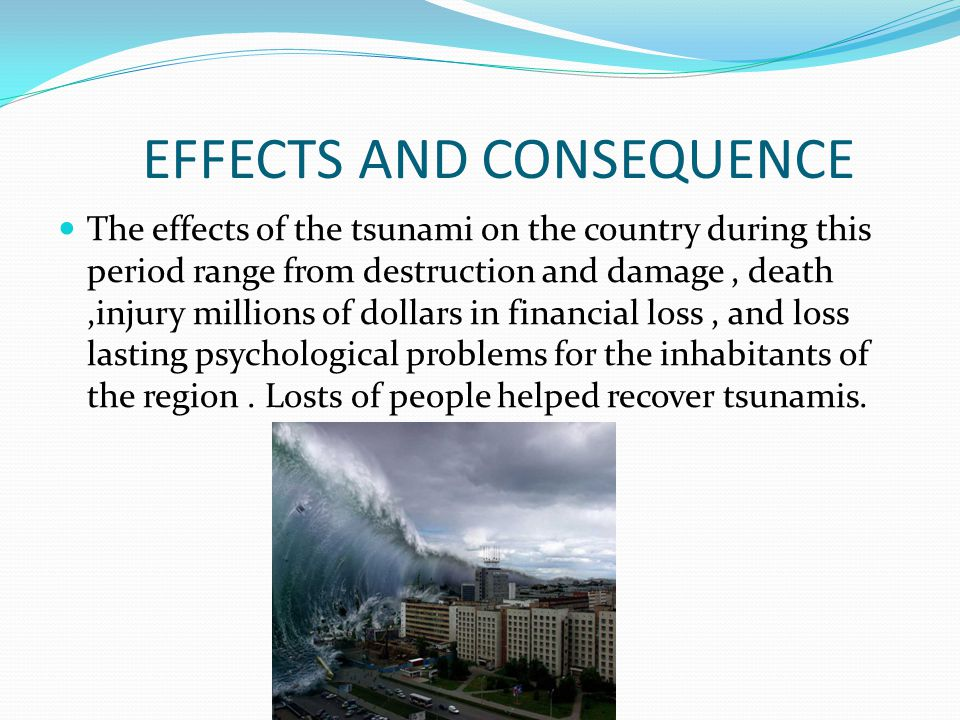 EFFECTS AND CONSEQUENCE