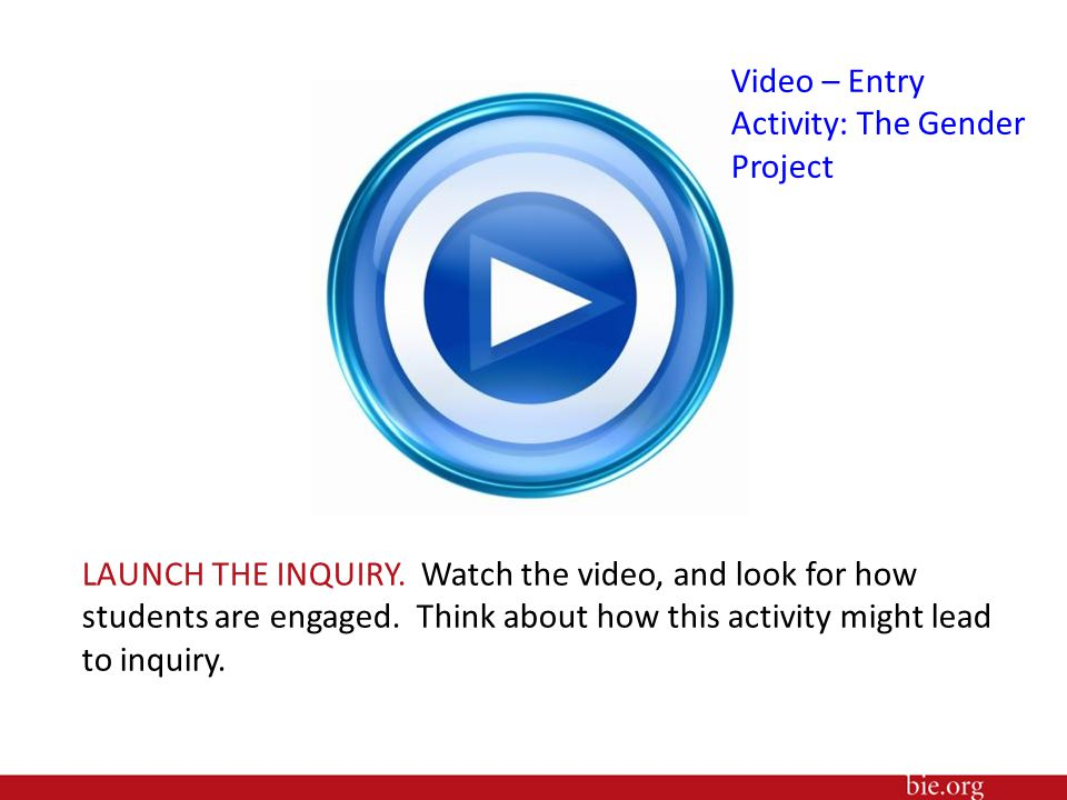 Video – Entry Activity: The Gender Project