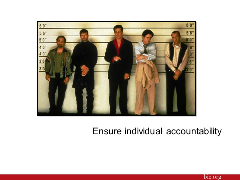Ensure individual accountability