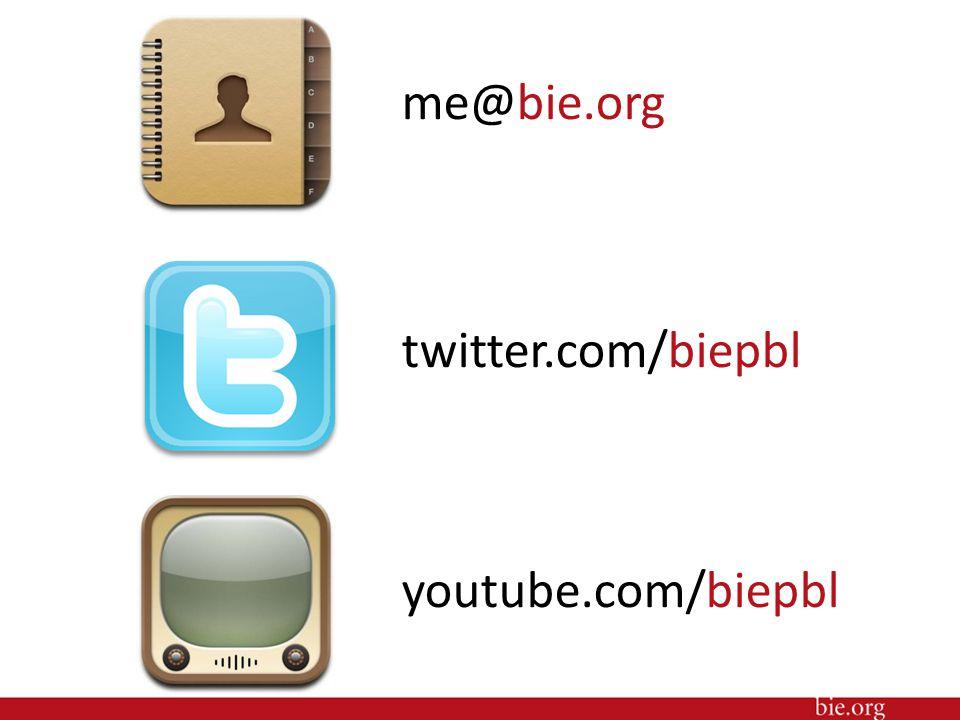 me@bie.org twitter.com/biepbl youtube.com/biepbl 29