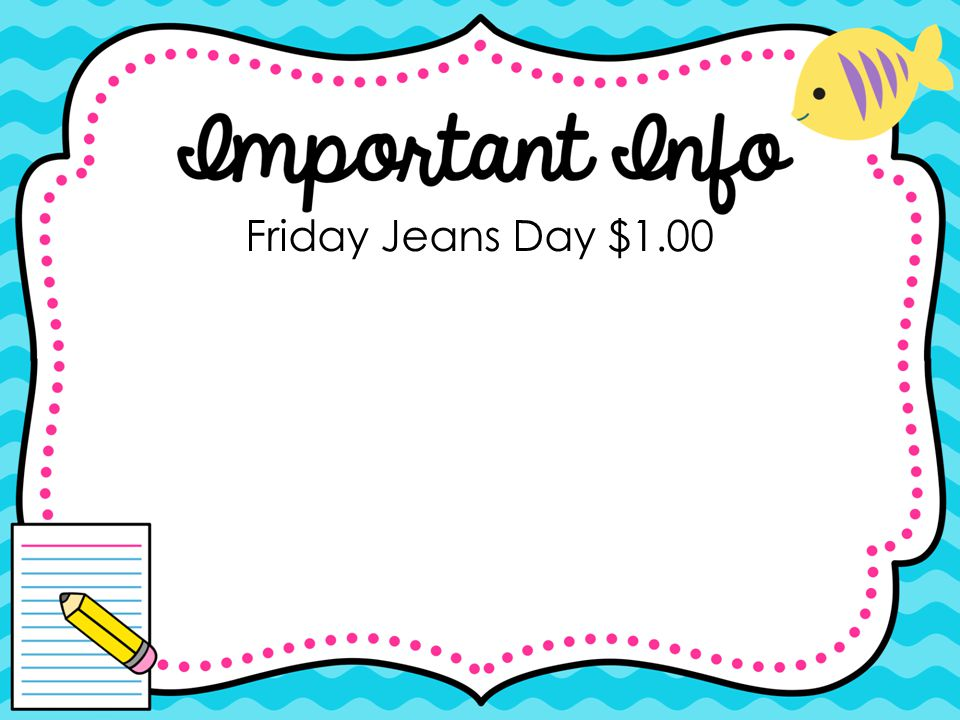 Friday Jeans Day $1.00