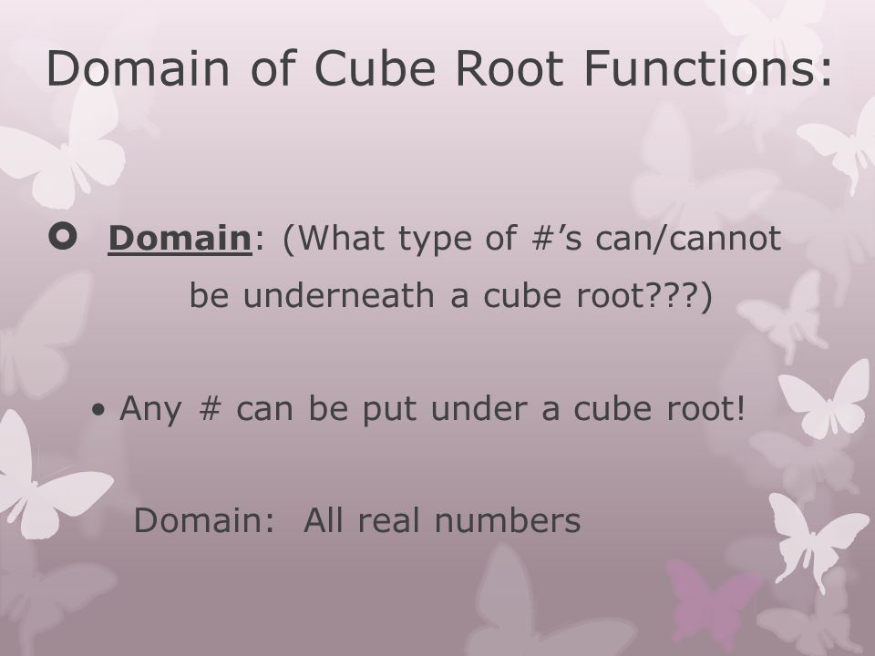 Domain of Cube Root Functions: